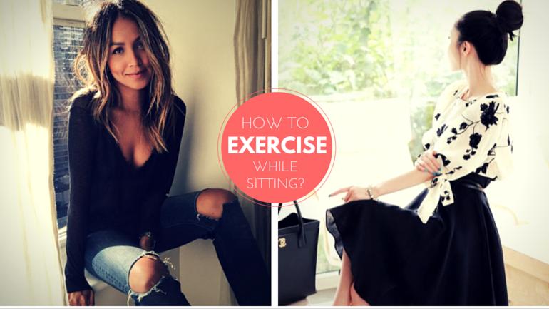 3 αποτελεσματικοί τρόποι να γυμναστείς ενώ κάθεσαι