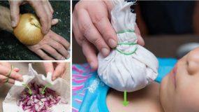 Βάζει ένα κρεμμύδι σε ένα σακουλάκι και το βάζει στο στήθος του παιδιού: Έξυπνο