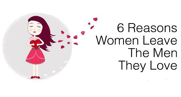 6 λόγοι που μια γυναίκα μπορεί να αφήσει κάποιον που αγαπά