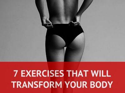 7 ασκήσεις που υπόσχονται να μεταμορφώσουν το σώμα σας